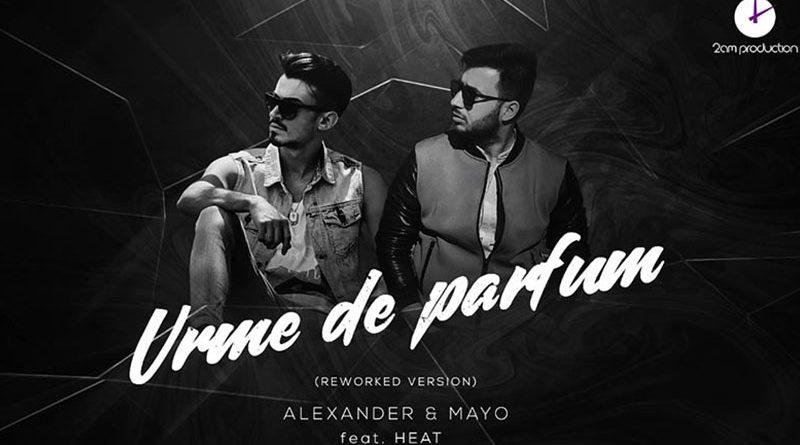 Alexander & Mayo – Urme de parfum (ft. Heat)