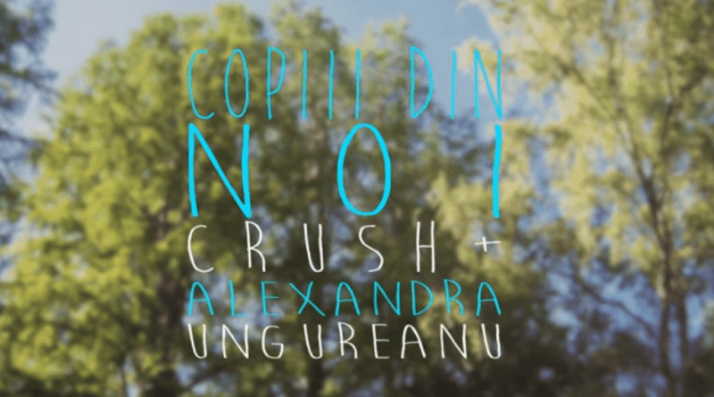 CRUSH + Alexandra Ungureanu – Copiii din noi (Lyric Video)