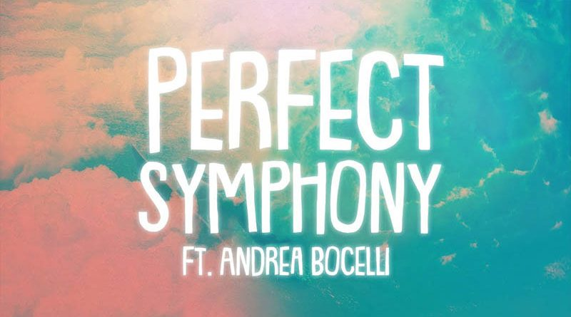 Ed Sheeran – Perfect Symphony (with Andrea Bocelli)