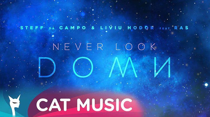 """Steff da Campo & Liviu Hodor lanseaza impreuna cu RAS single-ul si clipul """"Never look down"""""""