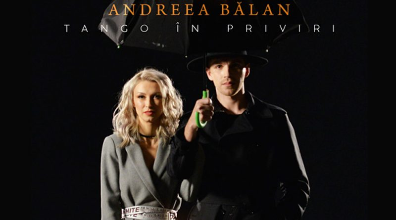 Andreea Balan – Tango in priviri (Official Video)
