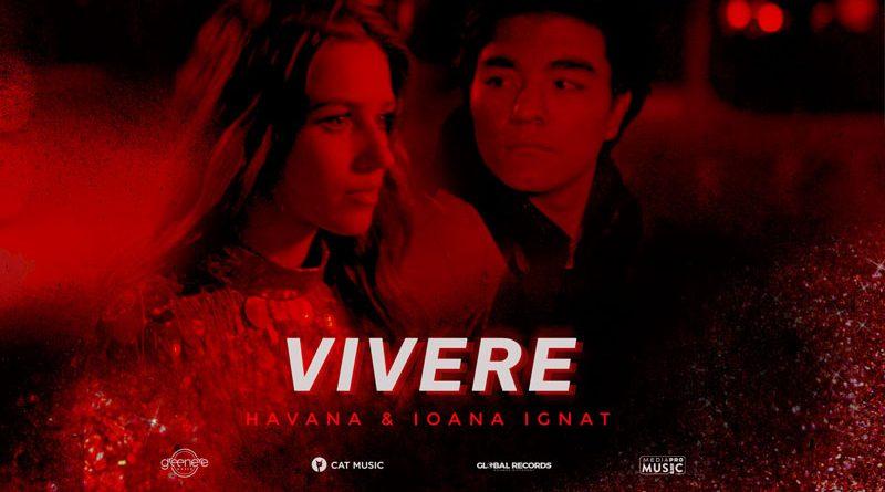 "Havana & Ioana Ignat lanseaza ""Vivere"""