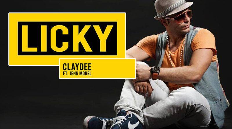 "Claydee a lansat ""Licky"", feat. Jenn Morel"