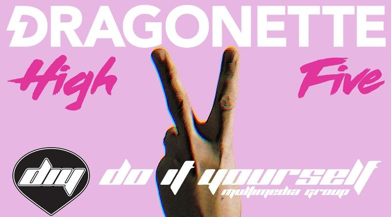 Dragonette lansează astăzi ''High Five''