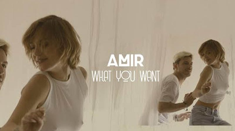 Amir – What You Want (Official video)