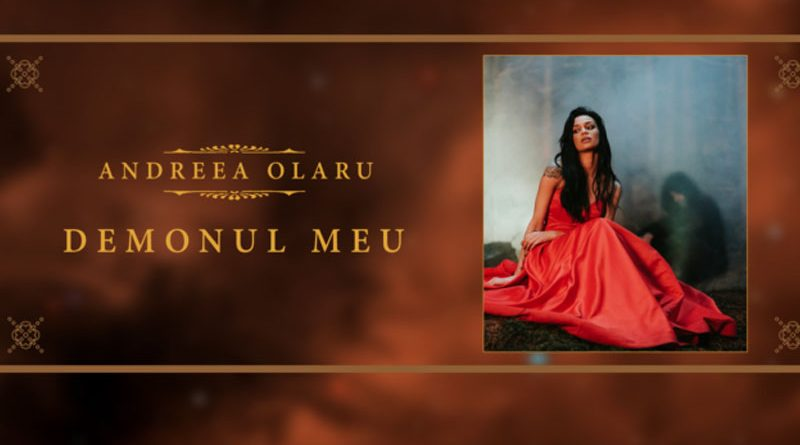 Andreea Olaru – Demonul meu (Official Music Video)