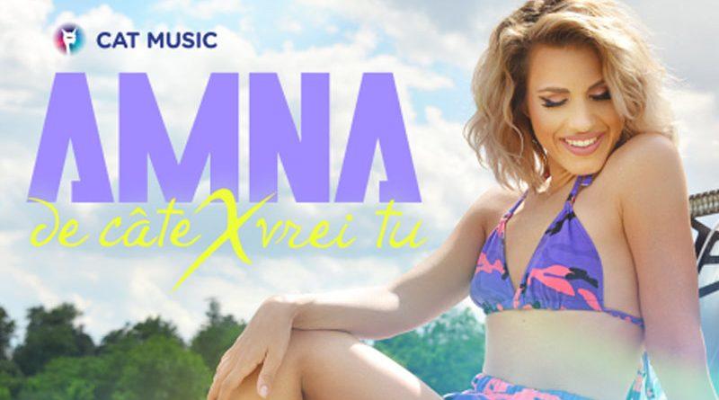 Amna – De cate X vrei tu