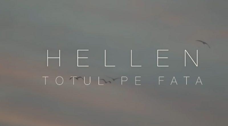 Hellen – Totul pe fata