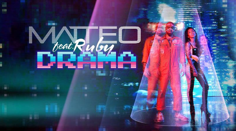 "Matteo lanseaza single-ul ""Drama"", in colaborare cu Ruby"