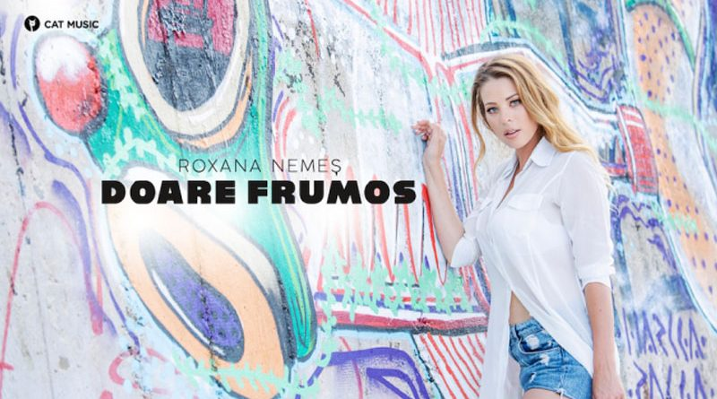 Roxana Nemes – Doare frumos (Official Video)