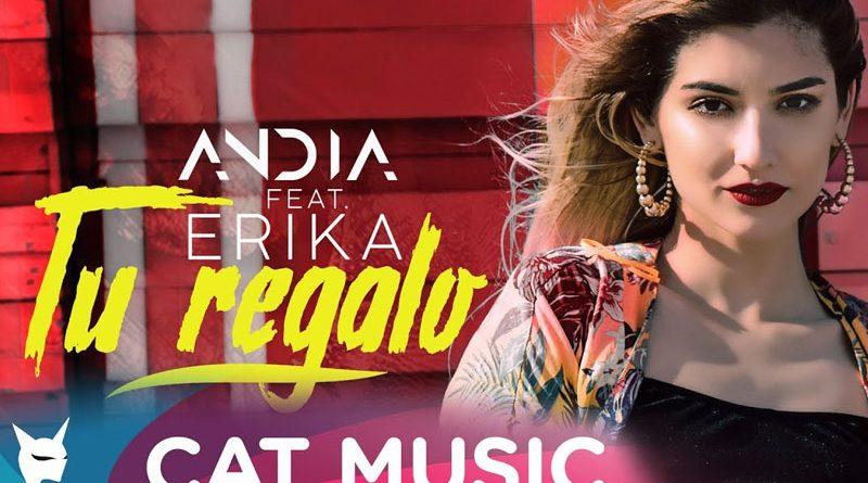 "Andia lanseaza single-ul si videoclipul ""Tu Regalo"", feat. Erika"