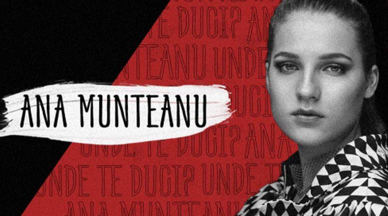 """Ana Munteanu, castigatoarea Vocea Romaniei 2017, lanseaza single-ul si videoclipul """"Unde te duci?"""""""