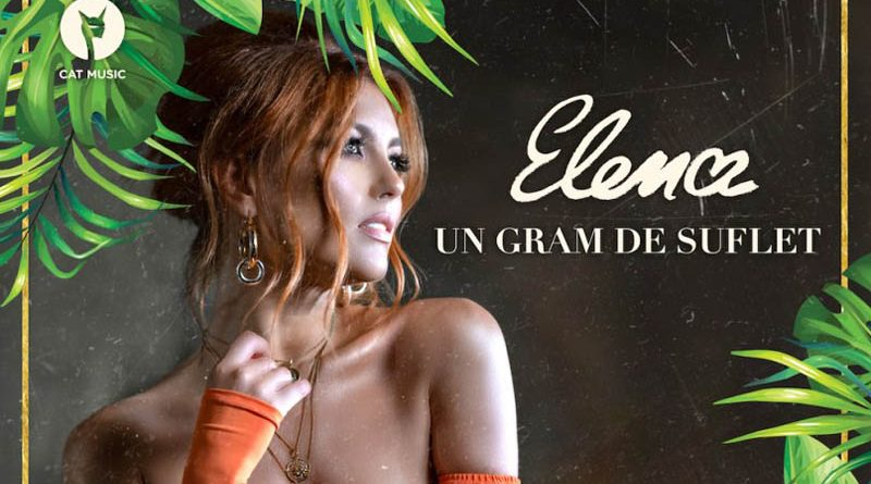Elena – Un gram de suflet (Official Video)