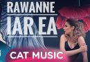 Rawanne – Iar ea (Official Video)