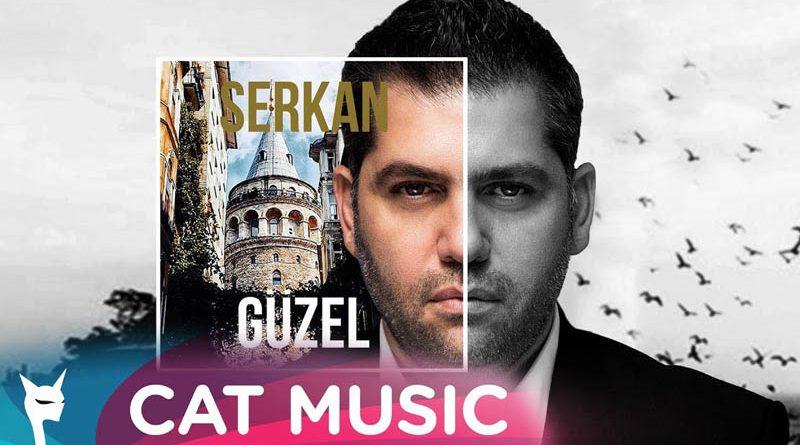 "Serkan lanseaza single-ul si clipul ""Guzel"", featuring Veo"
