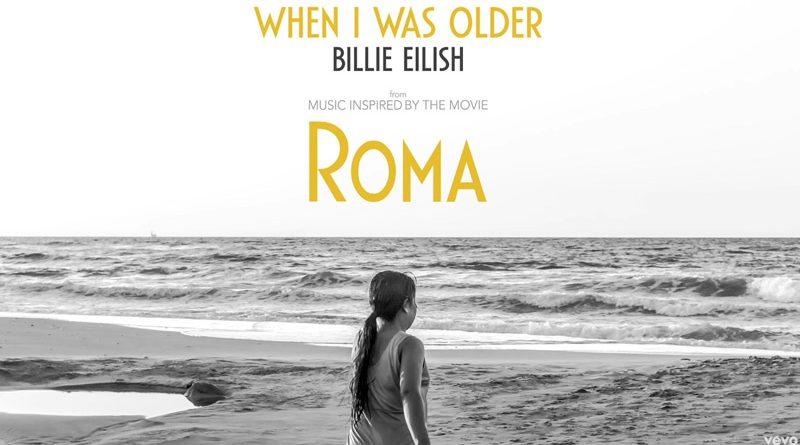 "Billie Eilish a lansat piesa ""When I Was Older"", inspirata de filmul ""ROMA"""