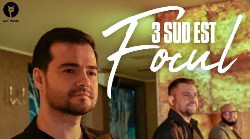 """3 Sud Est lanseaza """"Focul"""", o poveste muzicala plina de pasiune"""