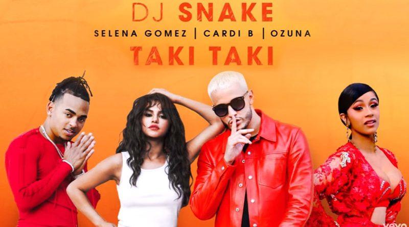 """""""Taki Taki"""" – hit-ul semnat DJ Snake feat. Cardi B, Selena Gomez si Ozuna a ajuns la un miliard de vizualizari pe YouTube"""