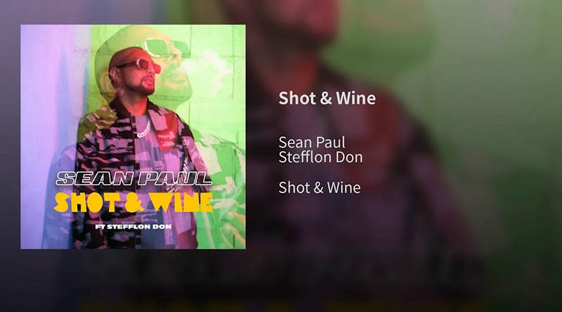 "Sean Paul X Stefflon Don lanseaza ""Shot & Wine"""