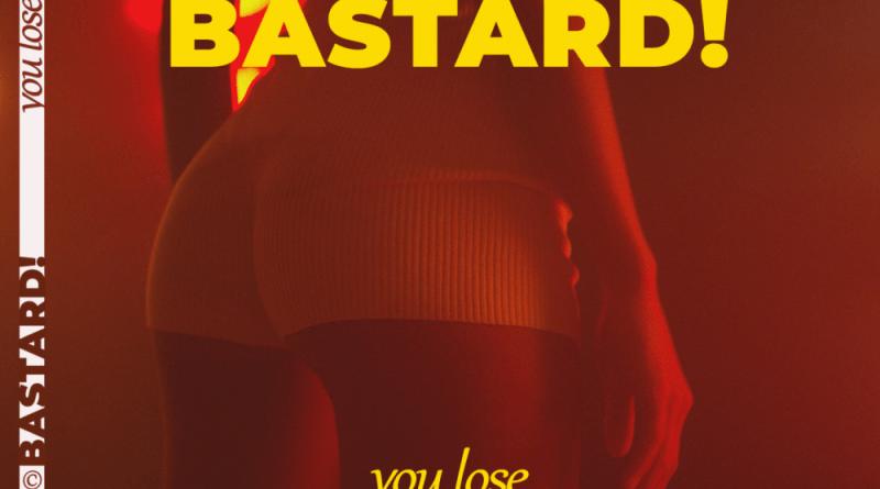 """După super hitul de debut """"F..k That"""", Bastard! prezintă single-ul """"You Lose"""" cu videoclip oficial"""